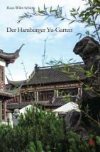 Der Hamburger Yu-Garten. 1. Aufl. 2017